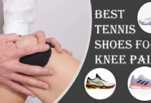 Best tennis shoes for knee pain